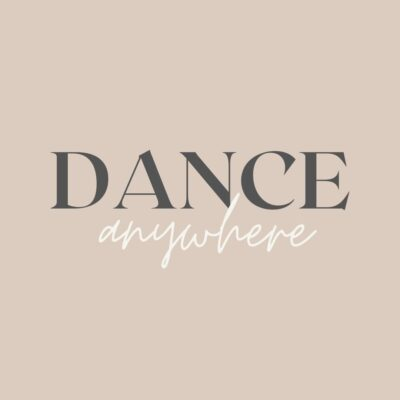 dance anywhere